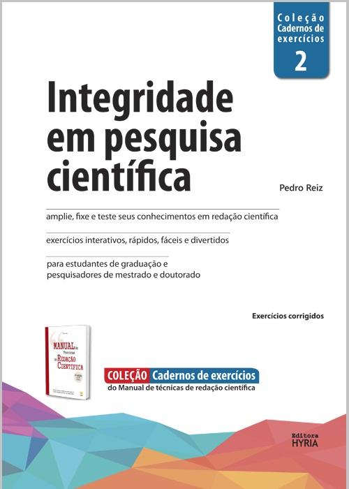 Integridade em pesquisa científica, v.2